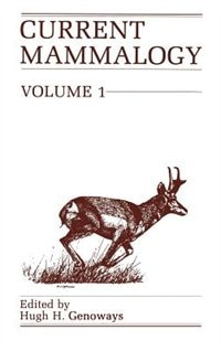 Book Current Mammalogy: Volume 1 by H.H. Genoways
