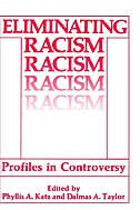 Book Eliminating Racism: Profiles in Controversy by Phyllis A. Katz