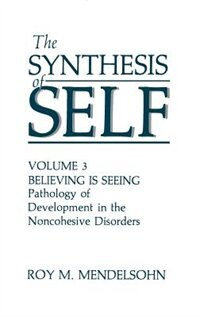 Book The Synthesis of Self by R.M. Mendelsohn