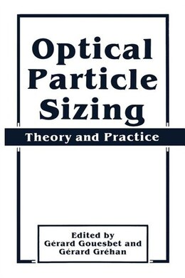 Book Optical Particle Sizing: Theory And Practice by Gérard Gouesbet