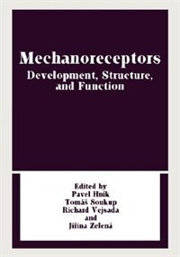 Book Mechanoreceptors: Development, Structure, and Function by Pavel Hnik