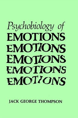 Book The Psychobiology of Emotions by Jack George Thompson