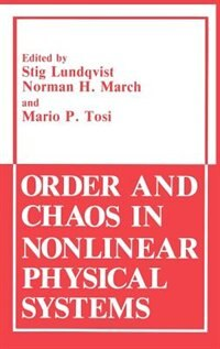 Book Order and Chaos in Nonlinear Physical Systems by Stig Lundqvist