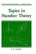 Book Topics In Number Theory by J.S. Chahal