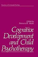 Book Cognitive Development and Child Psychotherapy by Stephen R. Shirk