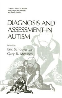 Book Diagnosis and Assessment in Autism by Eric Schopler