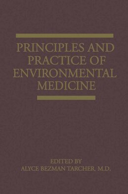 Book Principles and Practice of Environmental Medicine by A.B. Tarcher
