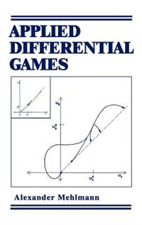 Book Applied Differential Games by A. Mehlmann