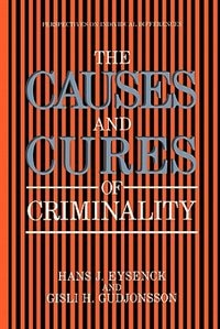 Book The Causes and Cures of Criminality by Michael Eysenck