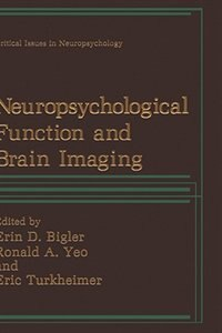 Book Neuropsychological Function and Brain Imaging by Erin D. Bigler