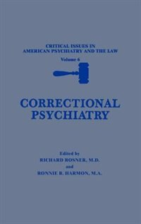 Book Correctional Psychiatry by Richard Rosner