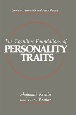 Book The Cognitive Foundations of Personality Traits by Shulamith Kreitler