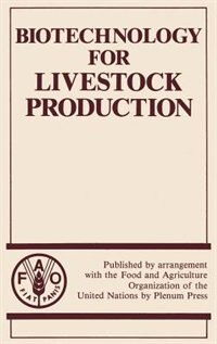Book Biotechnology for Livestock Production by Unknown