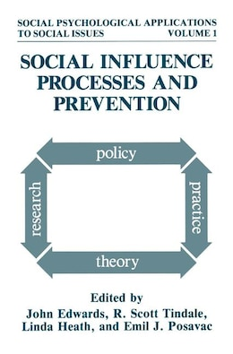Book Social Influence Processes and Prevention by John Edwards