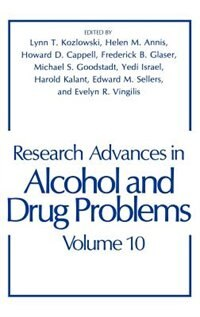 Book Research Advances In Alcohol And Drug Problems: Volume 10 by H.M. Annis