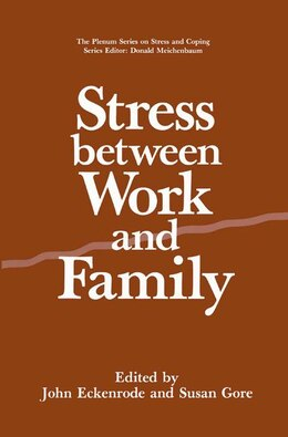 Book Stress Between Work and Family by John Eckenrode