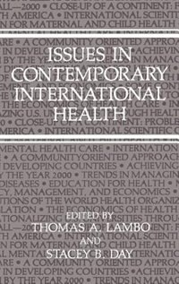 Book Issues in Contemporary International Health by Thomas A. LaA01o