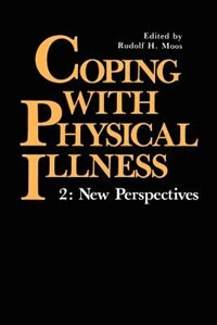 Book Coping with Physical Illness Volume 2 : New Perspectives by Rudolf H. Moos