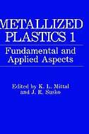 Book Metallized Plastics 1: Fundamental and Applied Aspects by K. L. Mittal