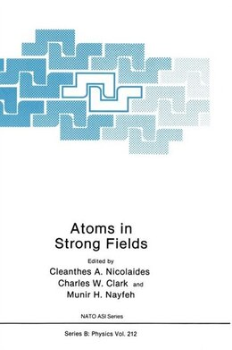 Book Atoms in Strong Fields by Efthymios Nicolaidis