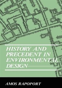 Book History and Precedent in Environmental Design by Anatol Rapoport