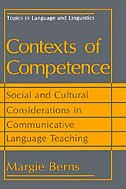 Book Contexts of Competence: Social and Cultural Considerations in Communicative Language Teaching by Margie Berns
