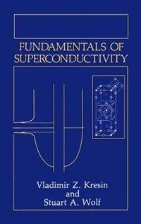 Fundamentals of Superconductivity