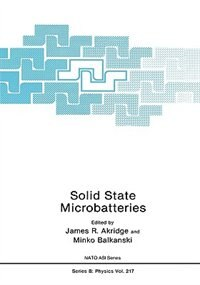 Book Solid State Microbatteries by James R. Akridge