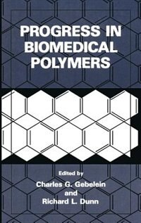 Book Progress in Biomedical Polymers by Charles G. Gebelein