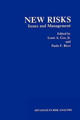 Book New Risks: Issues and Management by Louis A. Cox