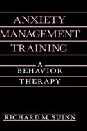 Book Anxiety Management Training: A Behavior Therapy by Richard M. Suinn