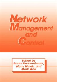 Book Network Management and Control by A. Kershenbaum