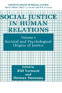 Book Social Justice In Human Relations: Volume 1: Societal And Psychological Origins Of Justice by Riël Vermunt