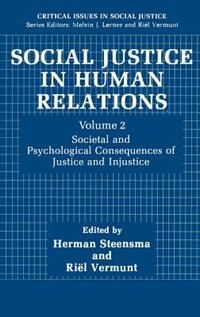 Book Social Justice in Human Relations Volume 2: Societal and Psychological Consequences of Justice and… by Herman Steensma