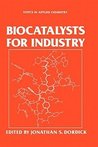 Book Biocatalysts for Industry by Jonathan S. Dordick