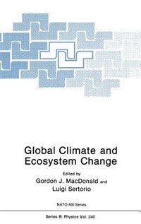 Book Global Climate and Ecosystem Change by Gordon J. MacDonald