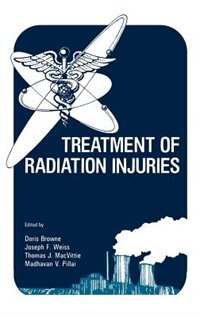Book Treatment of Radiation Injuries by Doris Browne