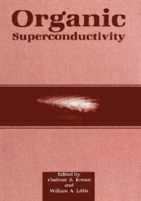 Book Organic Superconductivity by Vladimir Z. Kresin