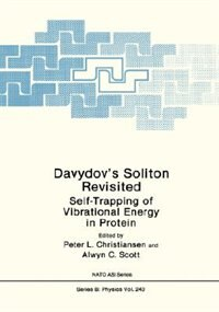 Book Davydov's Soliton Revisited: Self-Trapping of Vibrational Energy in Protein by Peter L. Christiansen