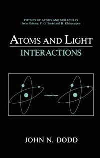 Book Atoms and Light: Interactions by John N. Dodd