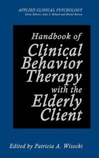 Book Handbook of Clinical Behavior Therapy with the Elderly Client by Patricia A. Wisocki