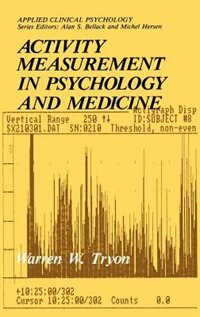Book Activity Measurement in Psychology and Medicine by Warren W. Tryon