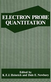 Book Electron Probe Quantitation by Kurt F. J. Heinrich