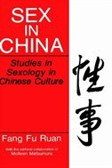 Book Sex in China: Studies in Sexology in Chinese Culture by Fang-Fu Fang Fu Ruan