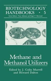 Book Methane and Methanol Utilizers by J. C. Murrell