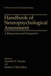Book Handbook of Neuropsychological Assessment: A Biopsychosocial Perspective by Antonio E. Puente