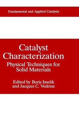 Book Catalyst Characterization: Physical Techniques for Solid Materials by Boris Imelik