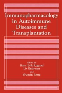Book Immunopharmacology In Autoimmune Diseases And Transplantation by L. Endresen