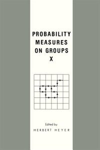 Book Probability Measures on Groups X by H. Heyer