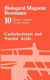 Book Carbohydrates and Nucleic Acids: Volume 10: Carbohydrates and Nucleic Acids by Lawrence J. Berliner